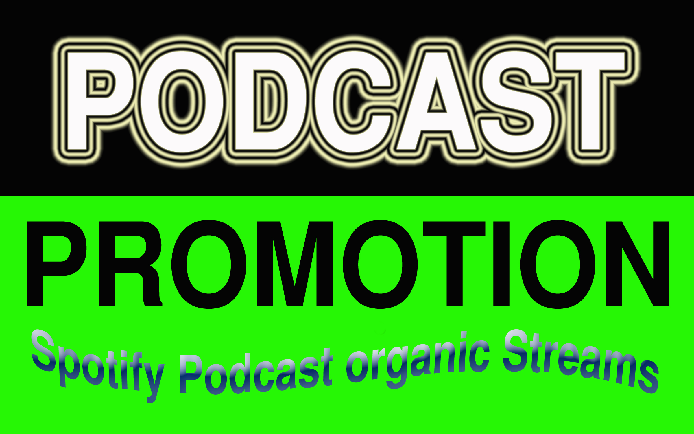 Do organic promotion your podcast advertiseing with increase to popularity listen