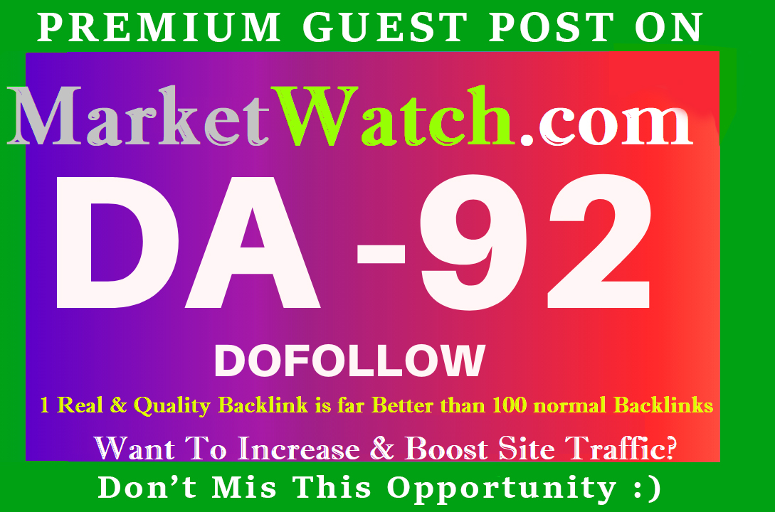 Publish Dofollow Guest pos On MarketWatch Da92 Limited Offer