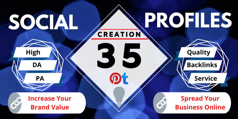 Help to Rank on Google,  Create and Setup 35 Safe High Authority Social Profiles