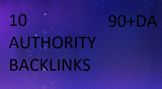 Create 10 Authority Backlinks From 90+DA