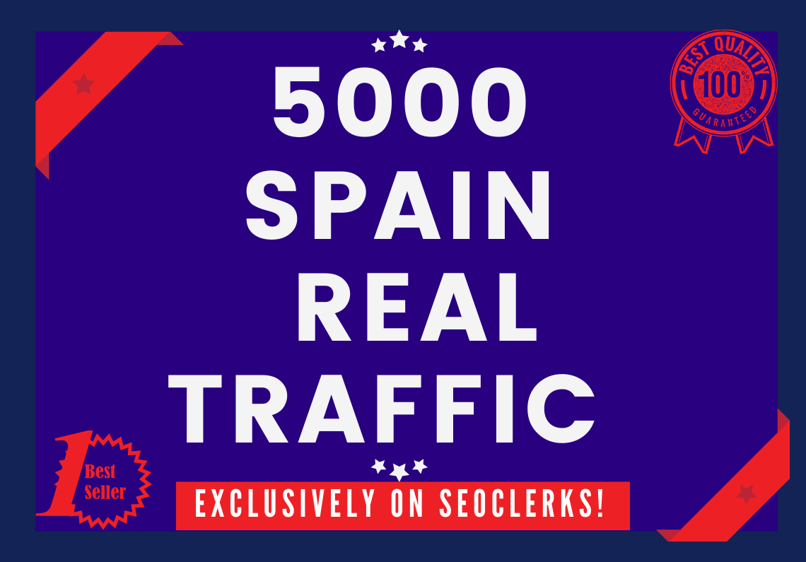 Send 5000+ Real Human Traffic from SPAIN