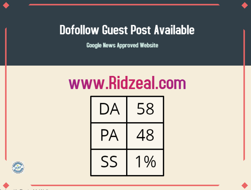 Publish Your Guest Post On Google News Approved Website ridzeal. com