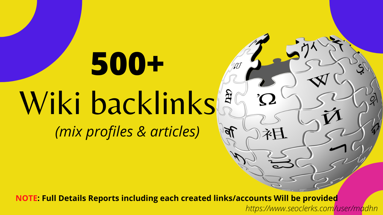 500+ Wiki Mixed profile & articles Contextual Backlinks