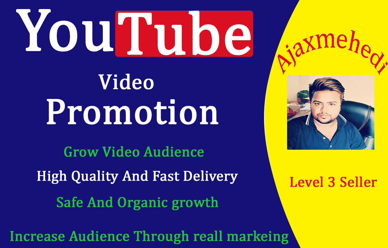 YouTube Video Promotion To Get Increase Audience Through Real Marketing