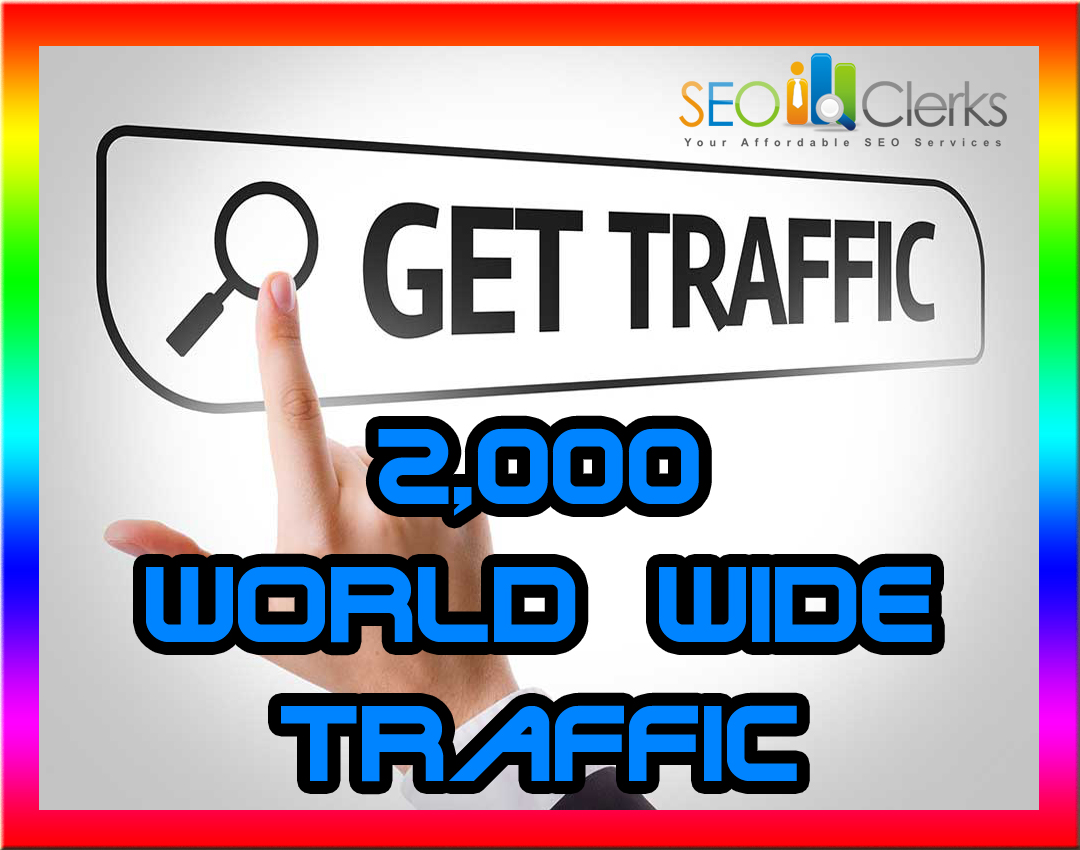 drive 2k real world wide traffic to your website with fast delivery