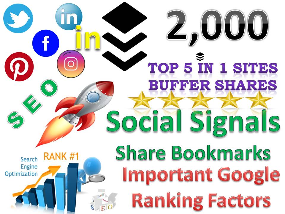 TOP 5 in 1 Sites 2,000 Buffer Social Signals Bookmarks Important Google Ranking