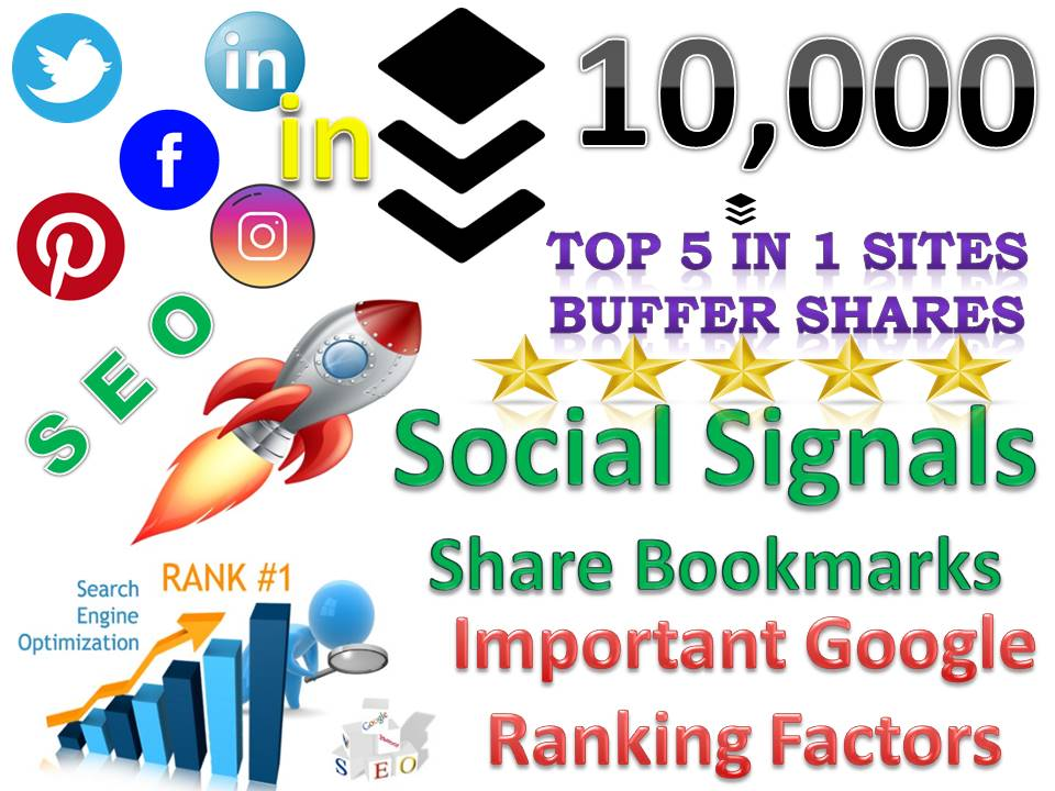 TOP 5 in 1 Sites 10,000 Buffer Social Signals Bookmarks Important Google Ranking