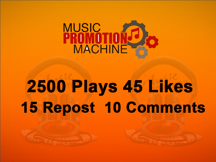 Music Promotion 2500 Plaays 45 Lykes 15 Re-post 10 Comments