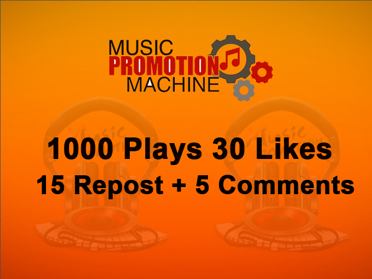 Music Promotion 1000 Plaays 30 Lykes 15 Re-post 5 Comments