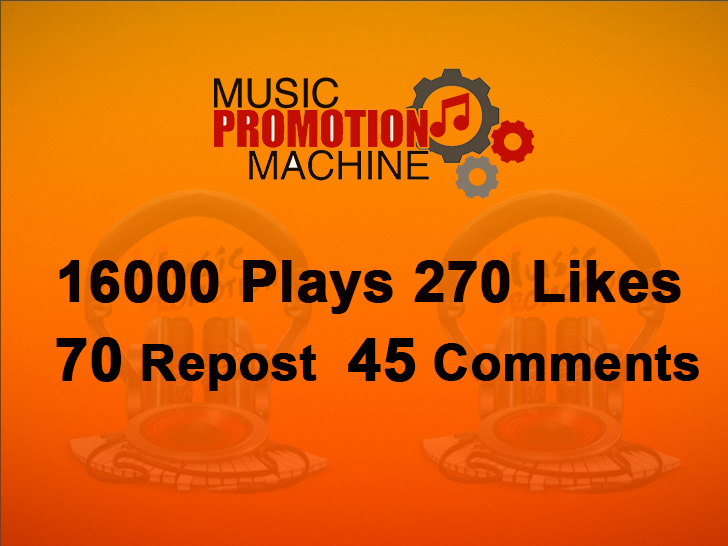 Music Promotion 16000 Plaays 270 Lykes 70 Re-post 45 Comments