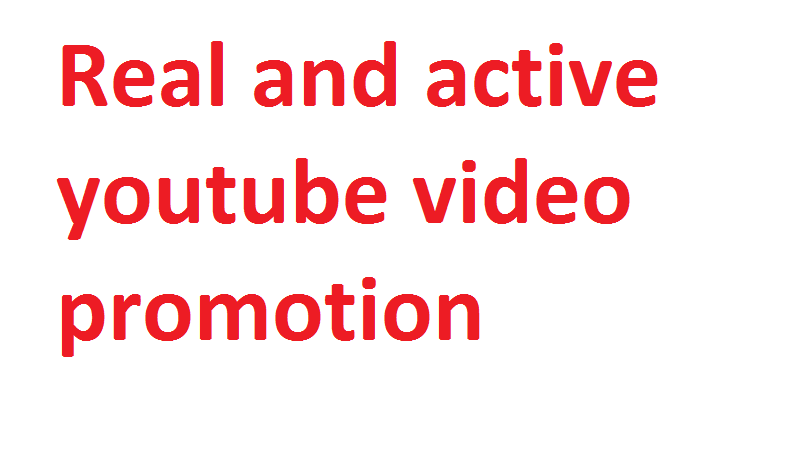 Get Youtube video Promotion via Real user