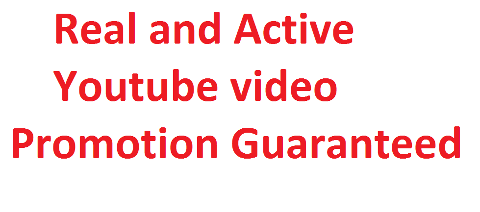 Get High Quality Real Youtube promotion genuine service via real users