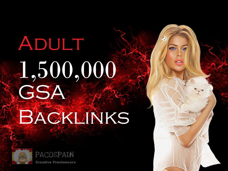 get for adult website 1,500,000 verified backlinks