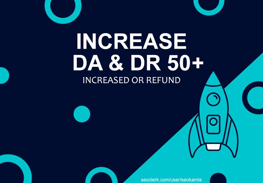 DA and DR Increase Services 50+ Guaranteed
