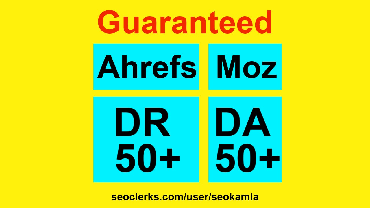Increase moz domain authority DA ahrefs rating DR 50+ guaranteed