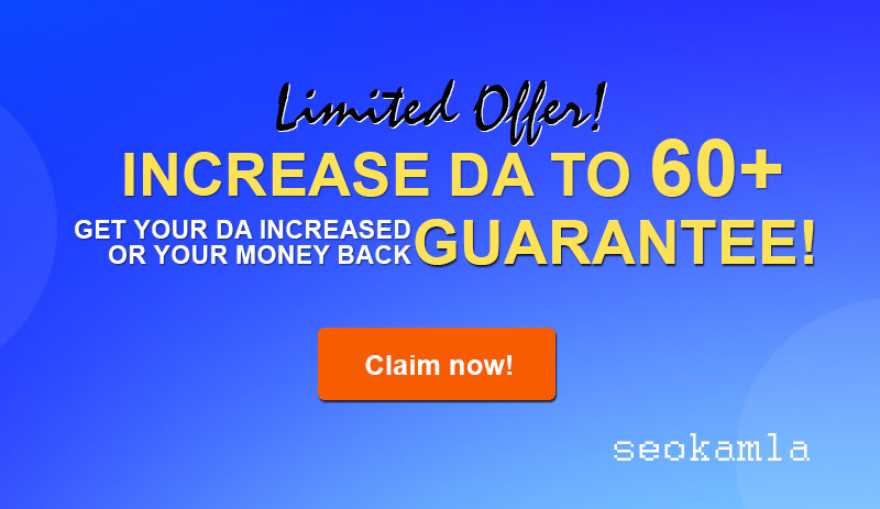 Increase Your DA Moz Domain Authority to 60+