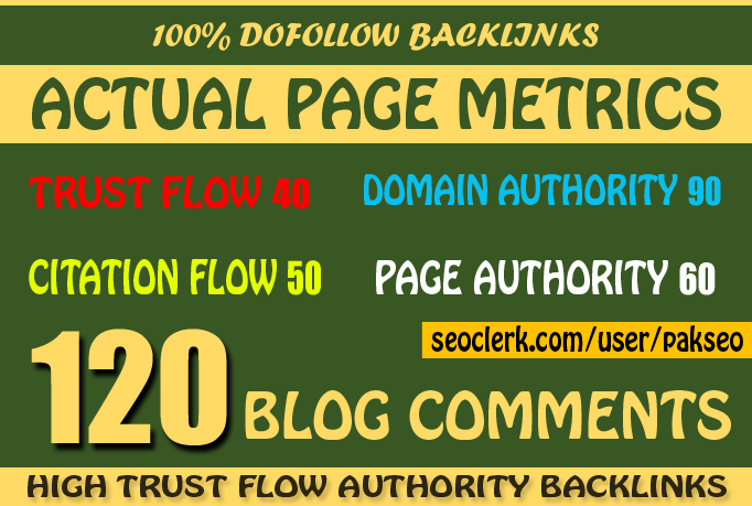 Manually Do 120 Blog Comments Dofollow Backlinks on HIGH DA PA TF CF