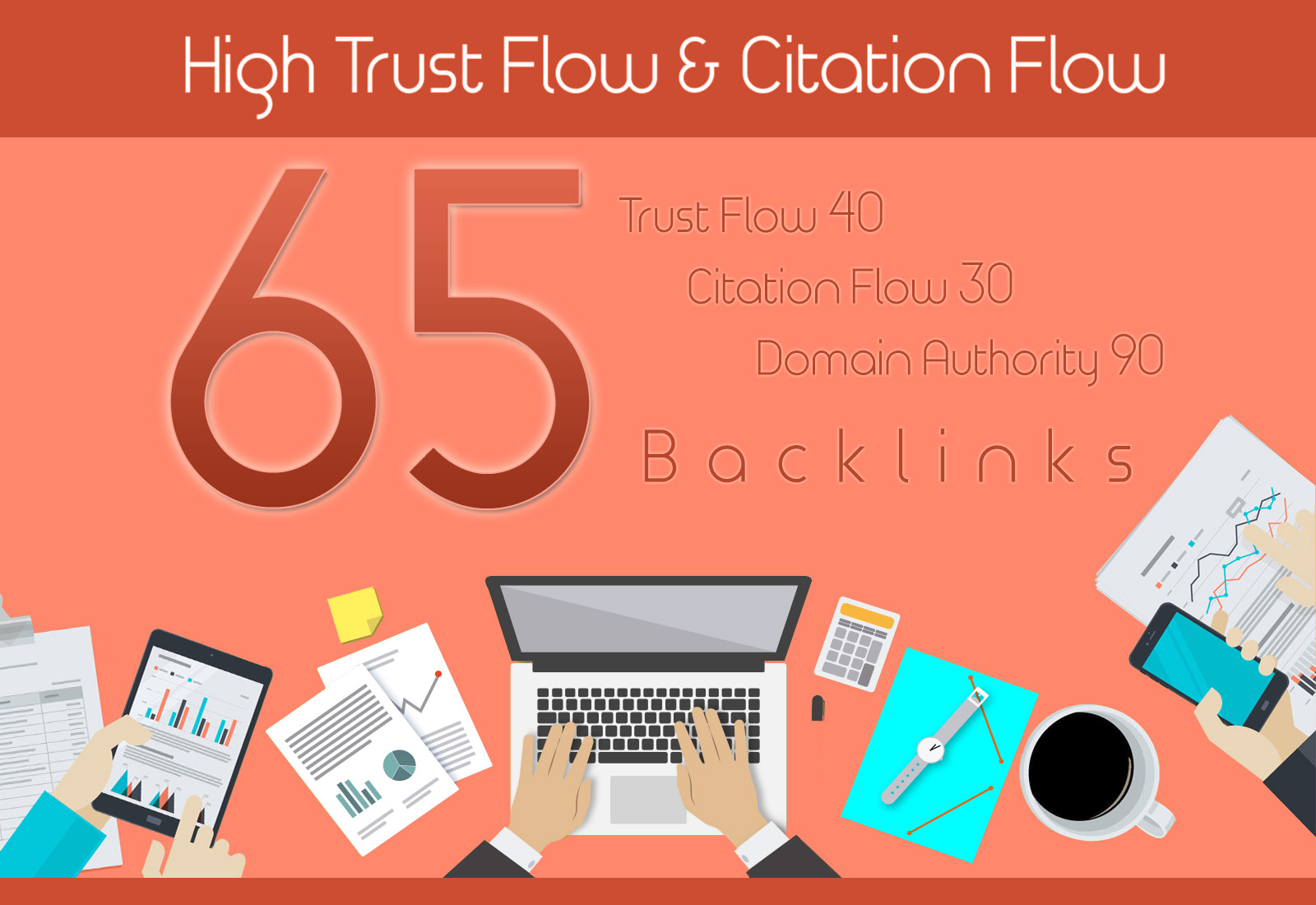 I will give you 65 high trust flow and citation flow backlinks on high da