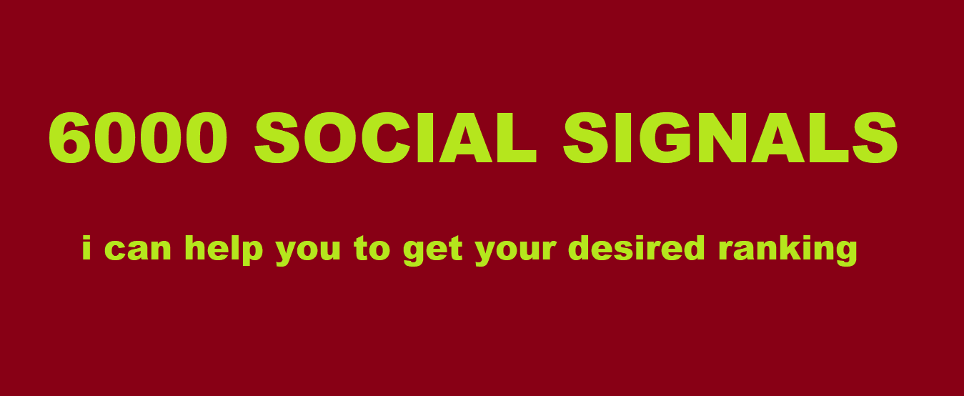 HQ ORGANIC 6000 SOCIAL SIGNALS WILL BE CREATED FROM AUTHORITY SOCIAL MEDEA SITE