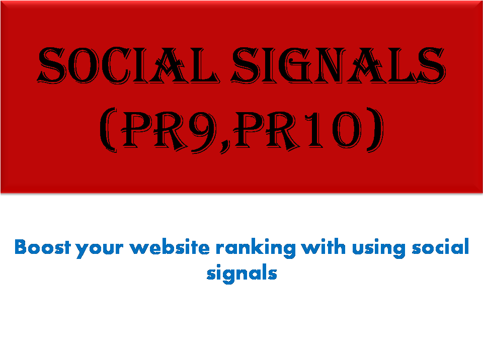 i will do most powerful 1500 social signals PR9 and PR10 backlinks from best 3 social media sites