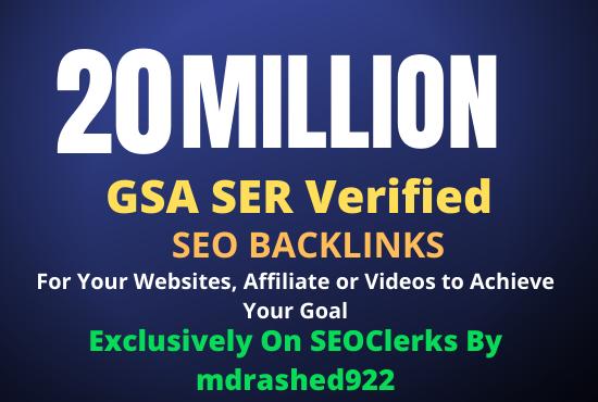 20 Million GSA SER Verified SEO Backlinks for Increase Link Juice