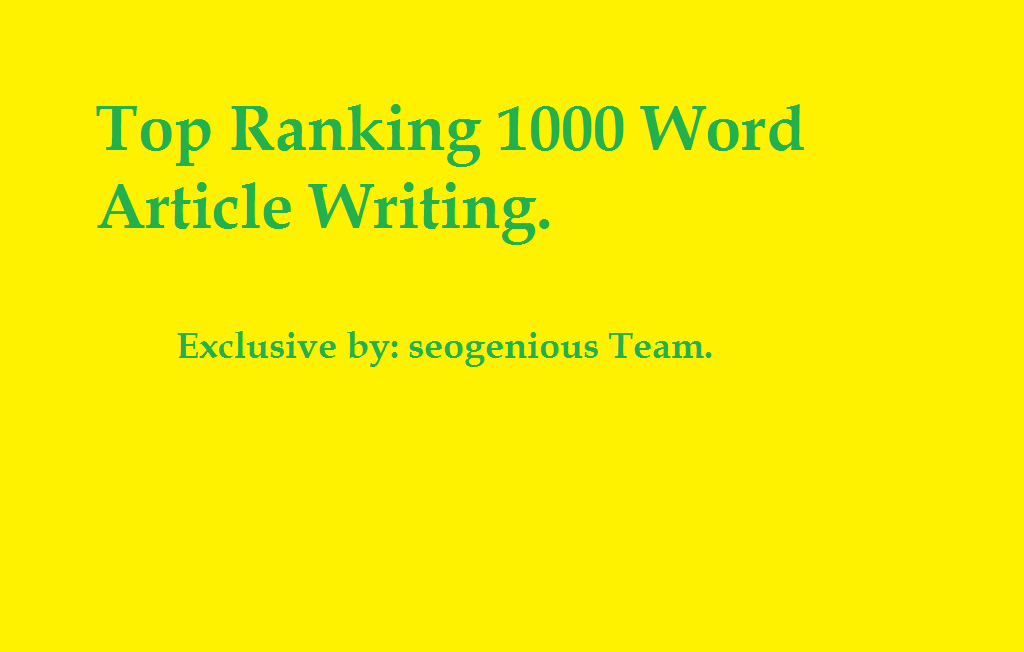 Top Ranking 1000 Word Article Writing