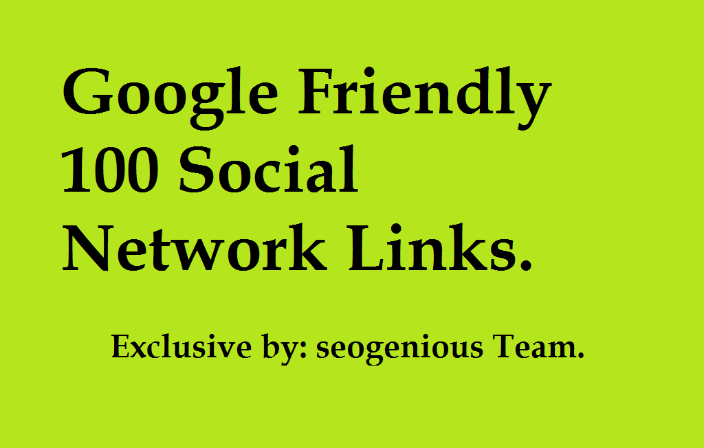 Google Friendly 100 Social Network Links