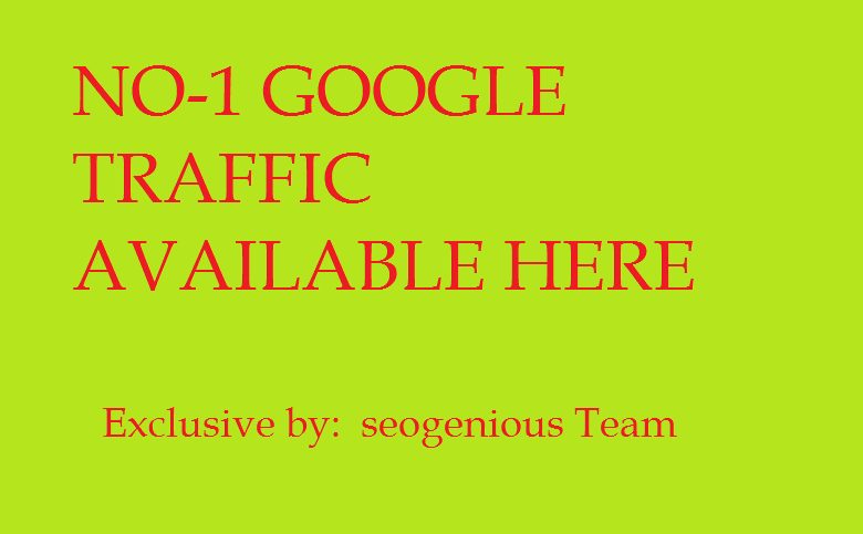 NO-1 GOOGLE TRAFFIC AVAILABLE HERE USA, UK, ITALY, CANADA, FRANCE, GERMANY Traffic only.