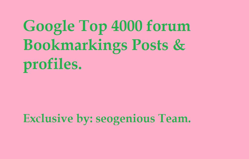 Google Top 4000 forum Bookmarkings Posts & profiles
