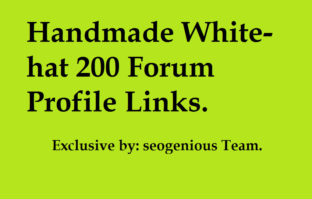 Handmade White-hat 200 Forum Profile Links