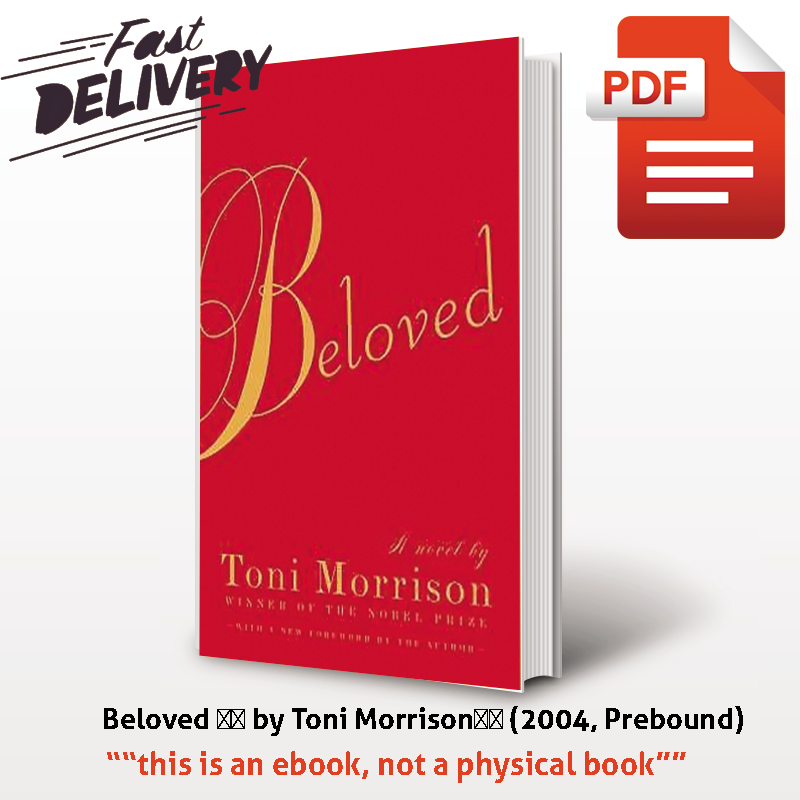 Beloved by Toni Morrison Hight Quality Graphics Instant Download PDF