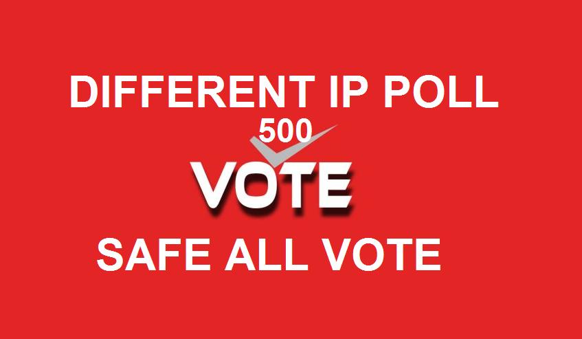 Get you 500 genuine IP votes IP contest poll