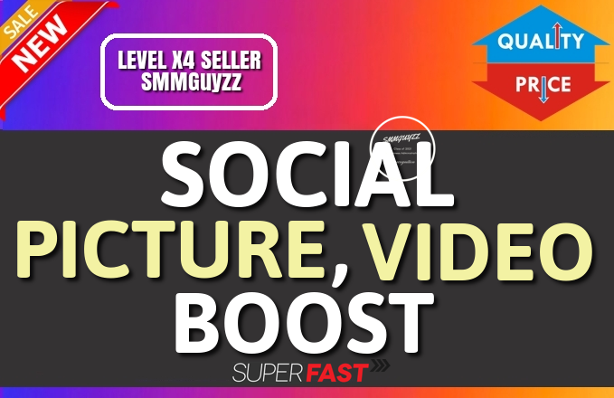Get Picture OR Video High Quality Boost Service