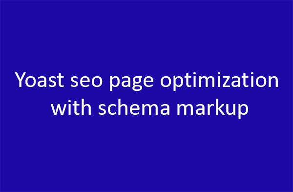 I will do yoast seo page optimization with schema markup
