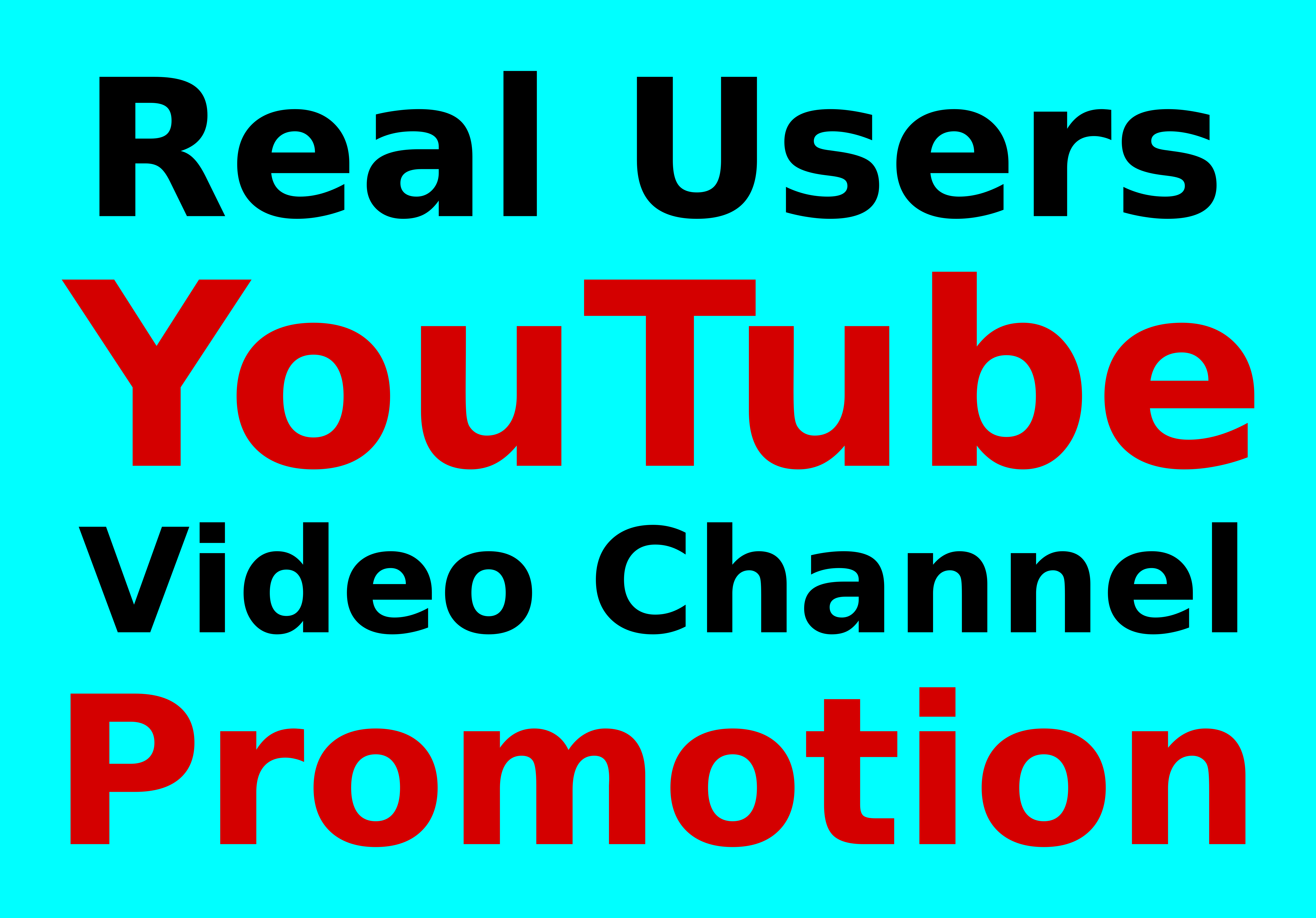 Real Users YouTube Video And Chanel Promotion