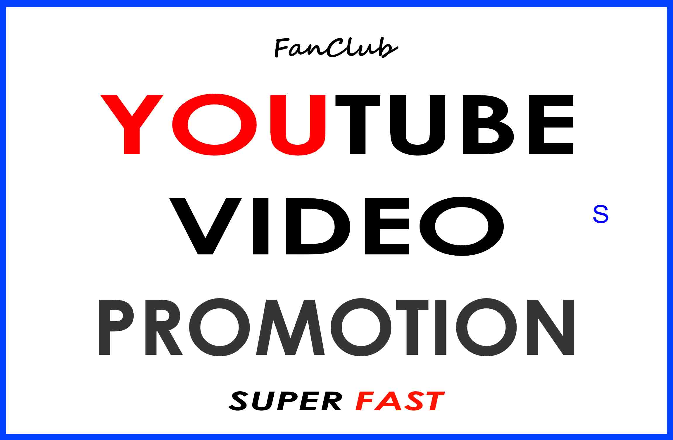 YOUTUBE VIDEO PROMOTION AND MARKETING REAL SUPER FAST SERVICE