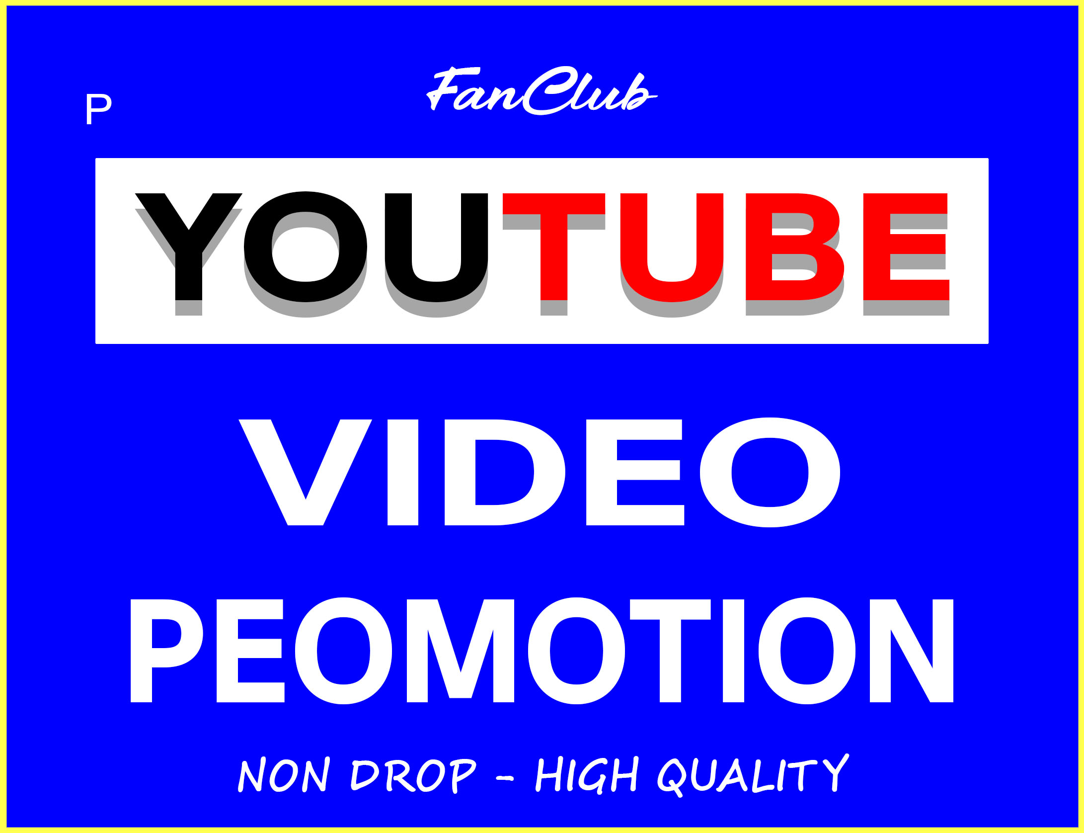 YOUTUBE VIDEO PROMOTION REAL ORGANIC NON DROP GUARANTEED SUPER FAST