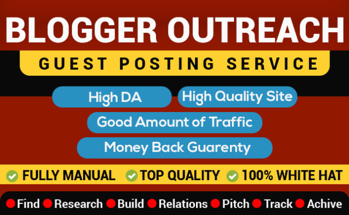I will do manual blogger outreach high quality guest posting