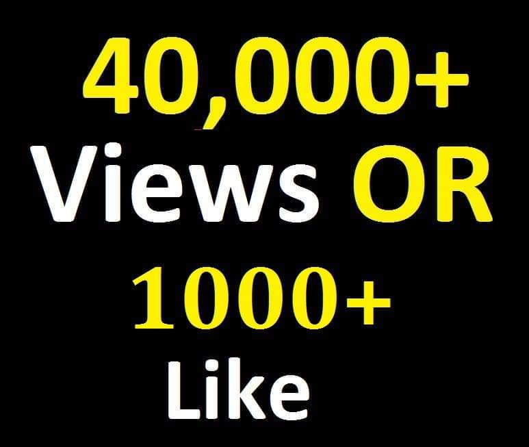 Fast 40K+ Social Video Views OR 1000+ Likes Promotion with Safe Lifetime Guarantee