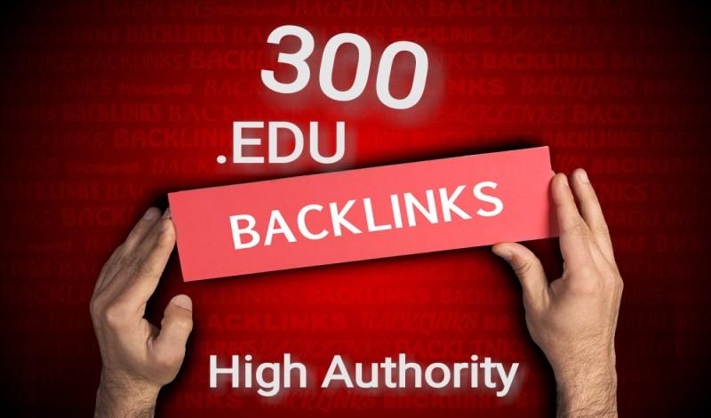 Get now 300 EDU backlinks high authority backlinks
