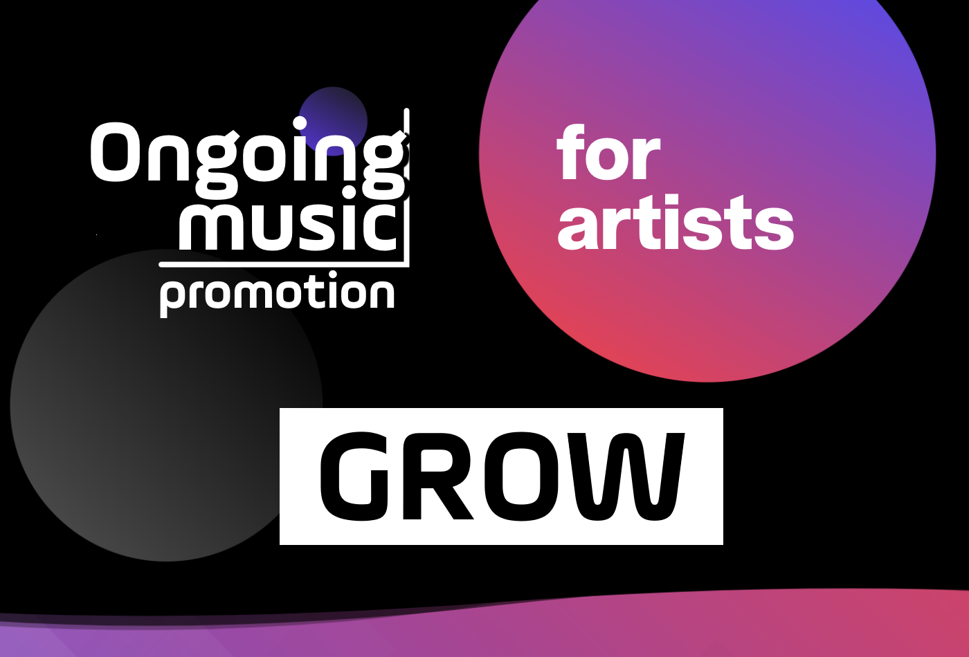 GROW Music Promotion for artists