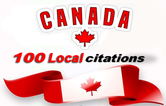 I will do best 100 Live CANADA local SEO citations/Listings. Satisfaction Guaranteed