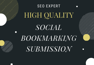 I will do 100 SOCIAL BOOKMARKING on high PR sites, manually