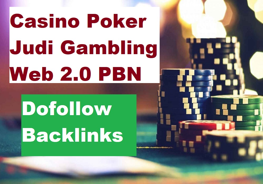 1200 Online Casino Gambling Judi Poker Web 2.0 PBN Dofollow Backlinks with HQ DA 40-85 Seo Service