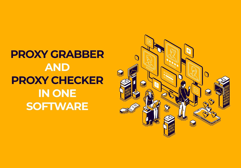 Auto Proxy Grabber and Proxy Checker