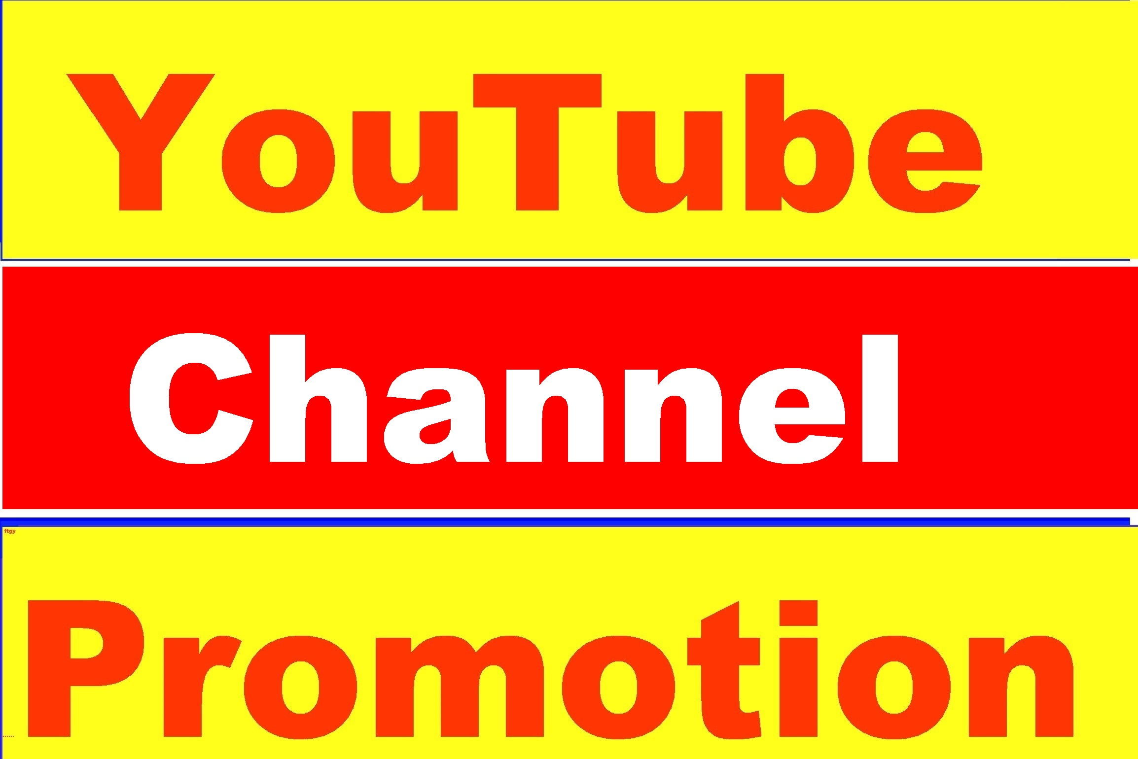 YouTube Video Or Chanel Promotion High Quality