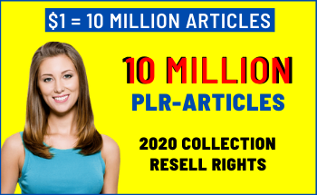 10 million PLR article package with resell rights