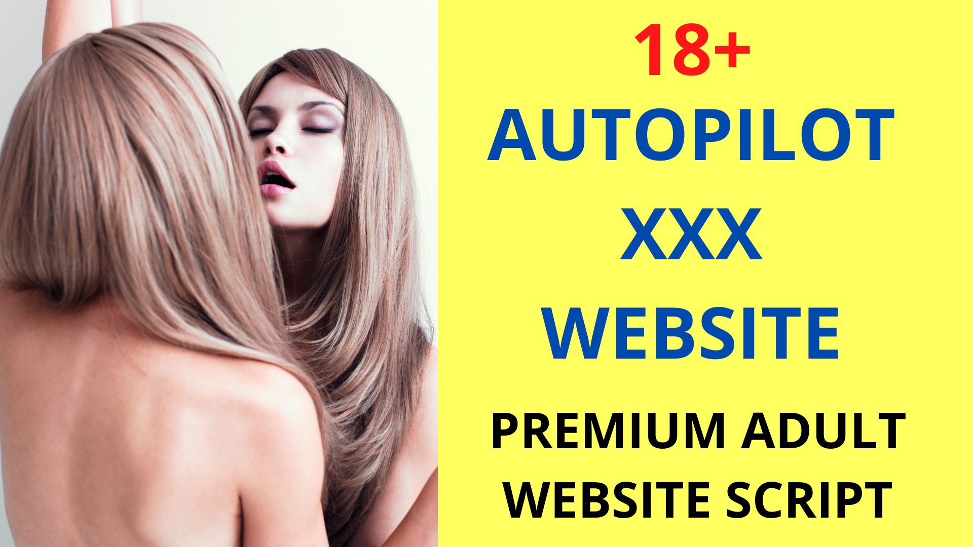 Autopilot Adult Website - with Fully Optimized and Auto Uploaded Features