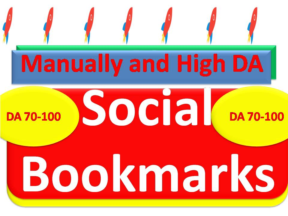 Push your Link on top with 305 High DA Social Bookmarking Backlinks