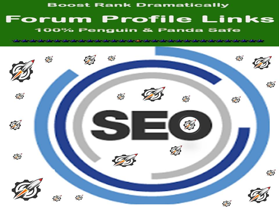 Get Manual Dofollow 60 Plus High Authority Forum Profile Links